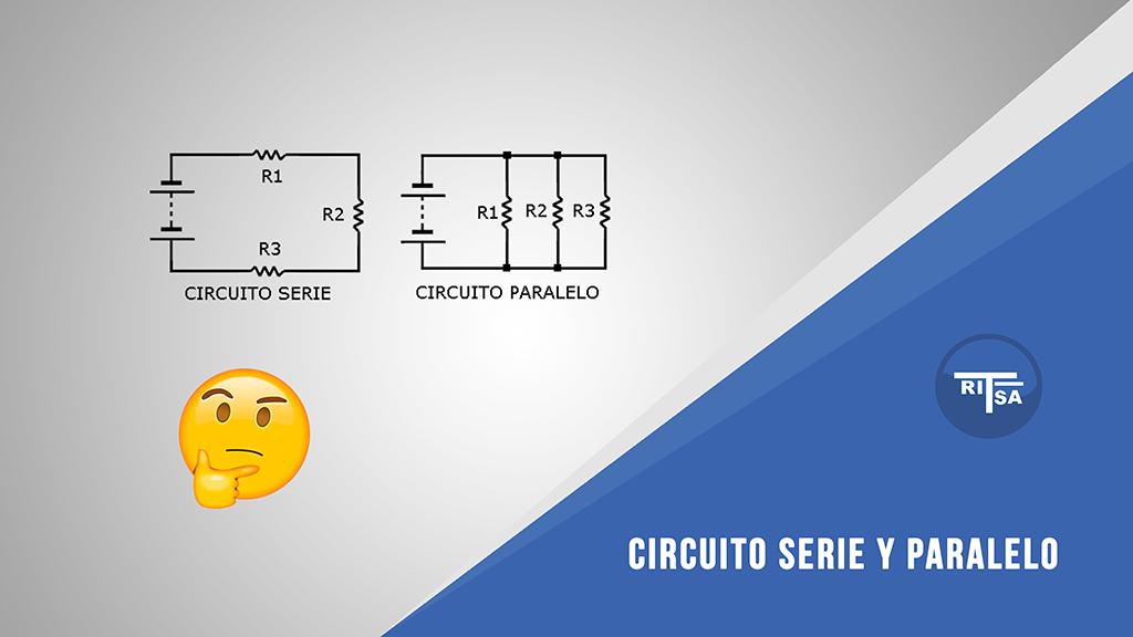 Circuito En Paralelo : Explicacion circuito serie y paralelo